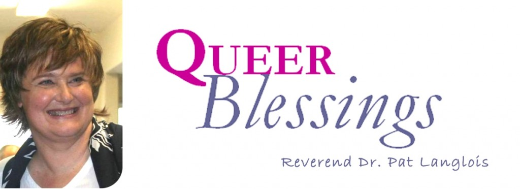 """Queer Blessings"" by Rev. Dr. Pat Langlois"